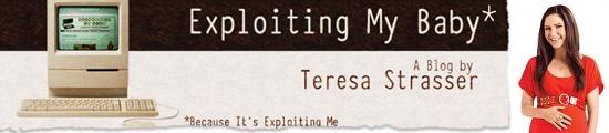 Exploiting My Baby by Teresa Strasser
